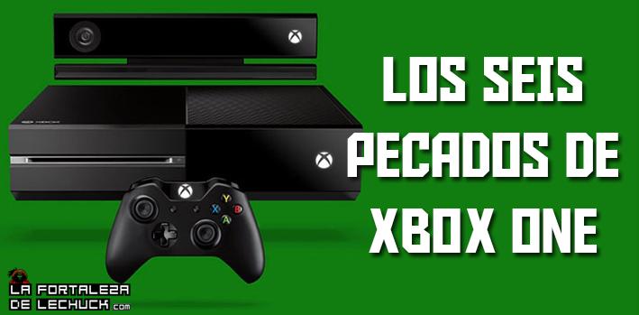 Los Seis Pecados De Xbox One